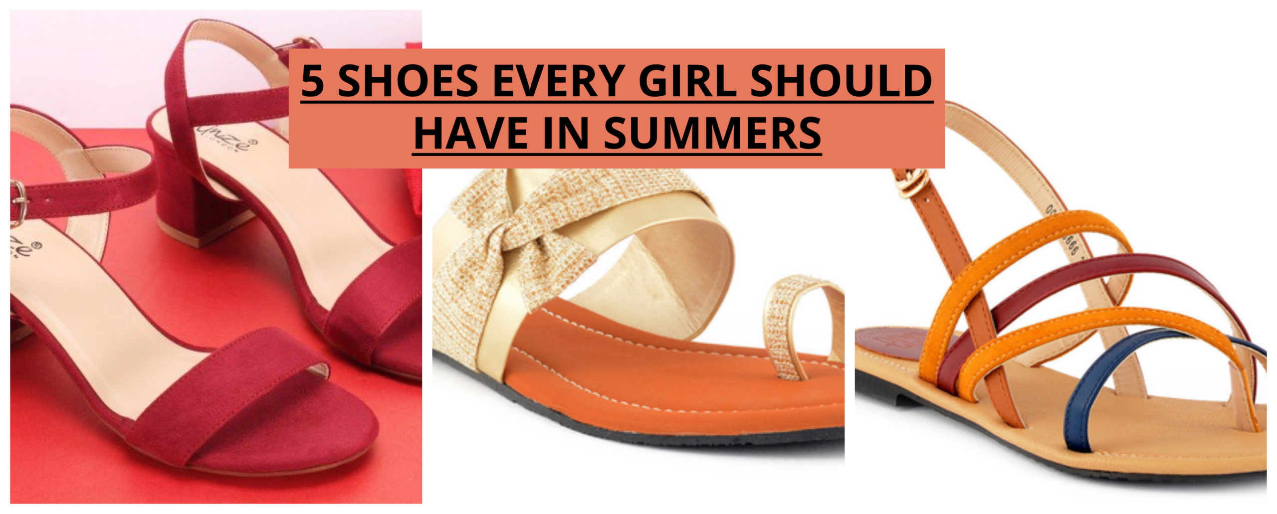 5 must have shoes for summers
