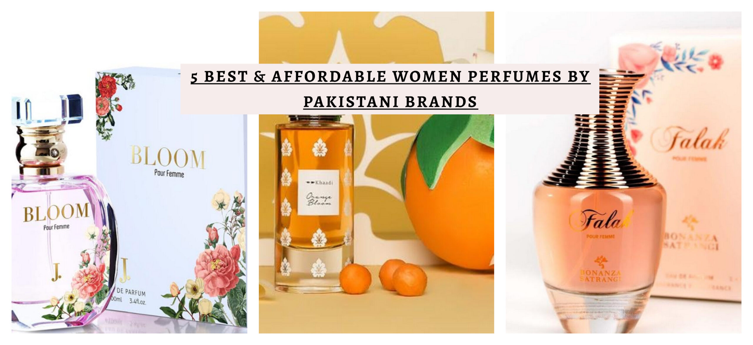 5 BEST & AFFORDABLE WOMEN PERFUMES BY PAKISTANI BRANDS